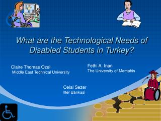 What are the Technological Needs of Disabled Students in Turkey?
