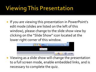 Viewing This Presentation