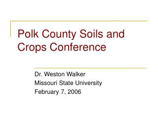 Polk County Soils and Crops Conference