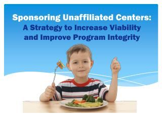 Sponsoring Unaffiliated Centers:  A Strategy to Increase Viability and Improve Program Integrity
