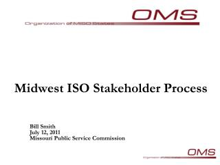 Midwest  ISO  Stakeholder  Process