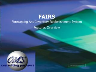 FAIRS Forecasting And Inventory Replenishment System Features Overview