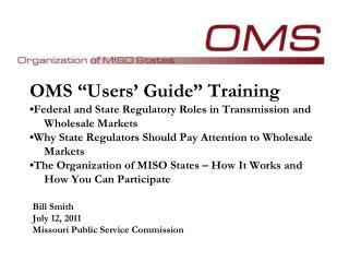 Bill Smith July 12,  2011 Missouri  Public  Service Commission