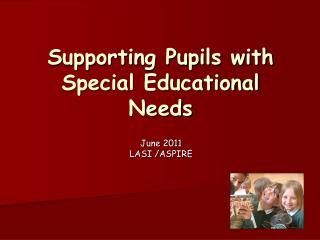 Supporting Pupils with Special Educational Needs