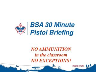 BSA 30 Minute Pistol Briefing