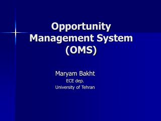 Opportunity Management System (OMS)