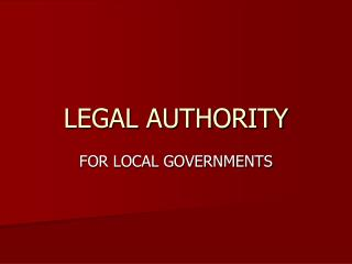 LEGAL AUTHORITY