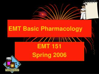 EMT Basic Pharmacology