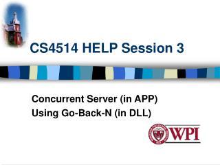 CS4514 HELP Session 3