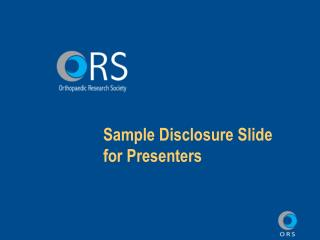 Sample Disclosure Slide for Presenters