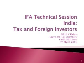 IFA Technical Session India:  Tax and Foreign Investors