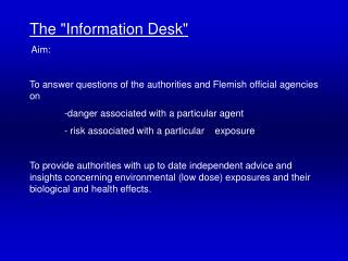 "The ""Information Desk"" Aim:"