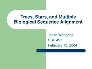 Trees, Stars, and Multiple Biological Sequence Alignment