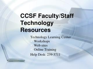 CCSF Faculty/Staff Technology Resources