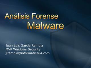 Juan Luis Garc a Rambla MVP Windows Security jlramblainformatica64