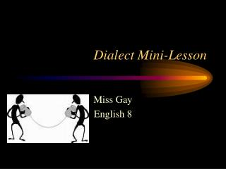 Dialect Mini-Lesson