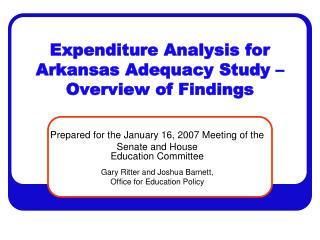 Expenditure Analysis for Arkansas Adequacy Study – Overview of Findings