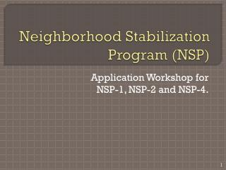 Neighborhood Stabilization Program (NSP)