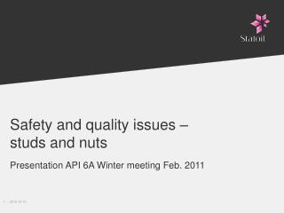 Safety and quality issues –  studs and nuts