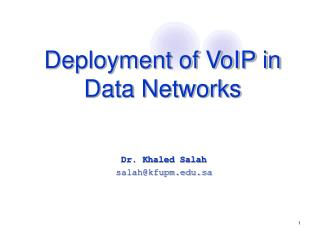 Deployment of VoIP in Data Networks