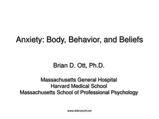 Anxiety: Body, Behavior, and Beliefs