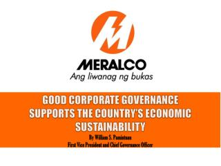 GOOD CORPORATE GOVERNANCE  SUPPORTS THE COUNTRY'S ECONOMIC SUSTAINABILITY By William S.  Pamintuan