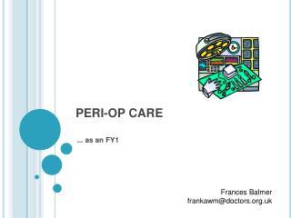 PERI-OP CARE