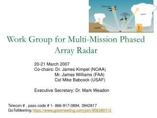 Work Group for Multi-Mission Phased Array Radar