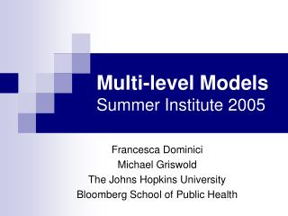 Multi-level Models Summer Institute 2005
