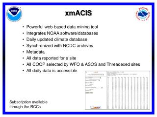 Powerful web-based data mining tool  Integrates NOAA software/databases