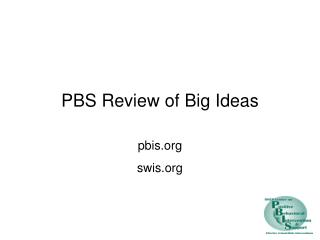 PBS Review of Big Ideas