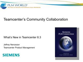 Teamcenter�s Community Collaboration