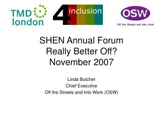 SHEN Annual Forum Really Better Off? November 2007