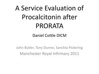 A Service Evaluation of Procalcitonin after PRORATA
