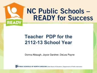 Teacher  PDP for the  2112-13 School Year
