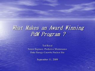 What Makes an Award Winning  PdM  Program ?