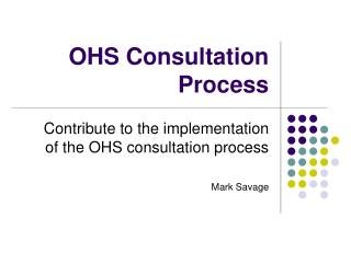 OHS Consultation Process