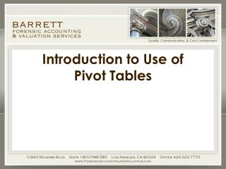 Introduction to Use of  Pivot Tables