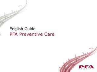 PFA Preventive Care