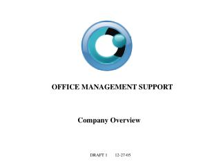 OFFICE MANAGEMENT SUPPORT