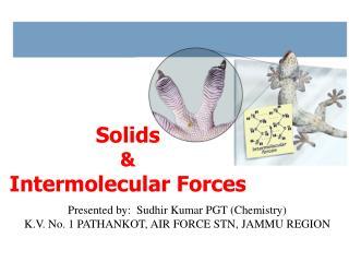 Solids  & Intermolecular Forces