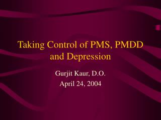 Taking Control of PMS, PMDD and Depression
