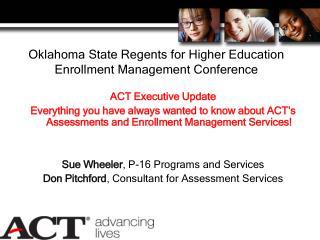 Oklahoma State Regents for Higher Education  Enrollment Management Conference