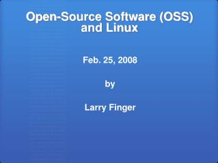 Open-Source Software (OSS) and Linux