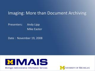 Imaging: More than Document Archiving