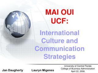 MAI OUI  UCF: International Culture and Communication Strategies