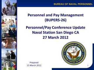 Personnel and Pay Management (BUPERS-26) Personnel/Pay Conference Update