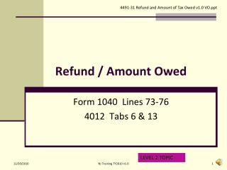 Refund / Amount Owed