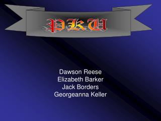 Dawson Reese Elizabeth Barker Jack Borders Georgeanna Keller