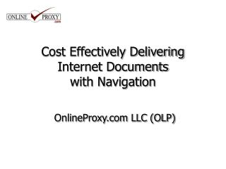 Cost Effectively Delivering Internet Documents  with Navigation